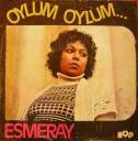 Esmeray, Oylum Oylum - Bir gün gelecek (1975) plak kapağı
