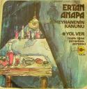 Ertan Anapa, Meyhanenin Kanunu - Yol ver (1974) plak kapağı