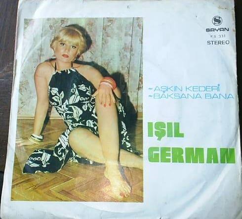 Işıl German - Baksana bana - Aşkın Kaderi  (1976) plak kapağı