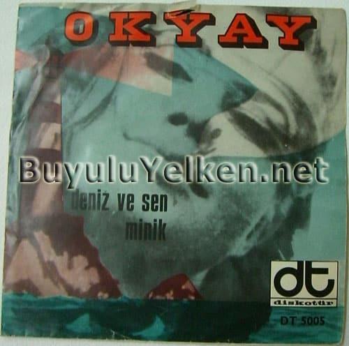 Okyay - Deniz ve Sen / Minik (Diskotür DT-5005) ön kapak