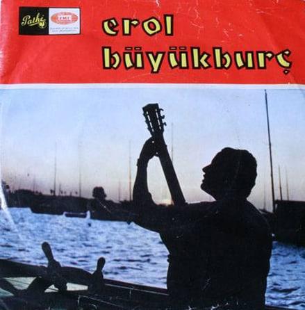 Erol Büyükburç - Son Tren - Mühür Gözlüm (1967) plak kapağı