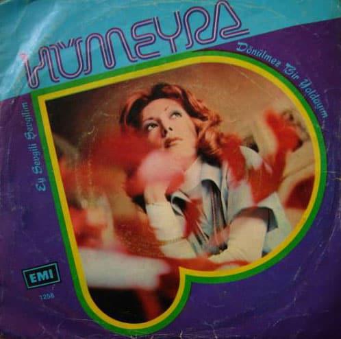 Hümeyra - Ey sevgili sevgilim - Dönülmez bir yoldayım (1975) plak kapağı